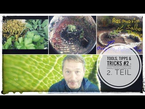 Tools, Tipps & Tricks #2 - Kräuterschnecke Teil 2